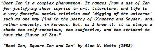 Beat Zen, Square Zen and Zen - Alan Watts quote on Jack Kerouac 1958