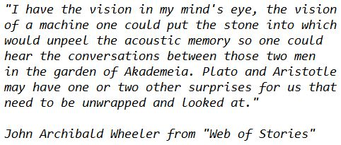 John Archibald Wheeler Theoretical Physicist on a Machine that could unpeel Accoustic Memory